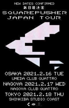 SQUAREPUSHER JAPAN TOUR 2021