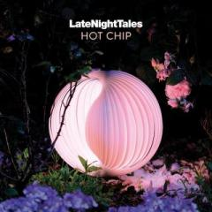 Late Night Tales: Hot Chip