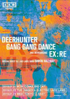 DEERHUNTER, GANG GANG DANCE and EX:RE