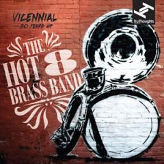 Vicennial:20 Years Of The Hot 8 Brass Band