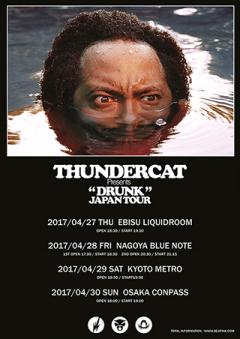 "THUNDERCAT presents ""DRUNK"" JAPAN TOUR"