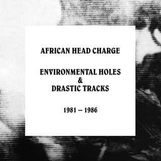 Environmental Holes & Drastic Tracks: 1981-1986