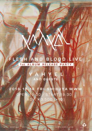 yahyel -Flesh and Blood Live- 1st Album Release Party