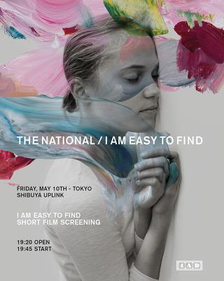 THE NATIONAL / I AM EASY TO FIND - SHORT FILM SCREENING / ザ・ナショナルの最新アルバム『I Am Easy To Find』に合わせて制作された同名の短編映画の上映会が決定!