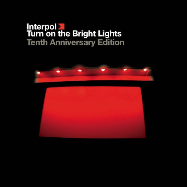 Turn On The Bright Lights : The Tenth Anniversary Edition