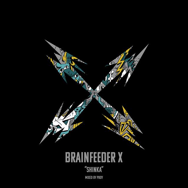 Brainfeeder X - Shinka - Mixed by PBDY