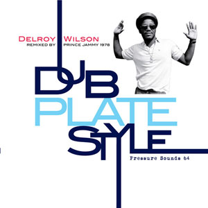 Dub Plate Style Remixed by Prince Jammy