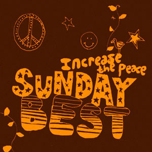 Sunday Best Sampler, Vol. 5 : Increase The Peace