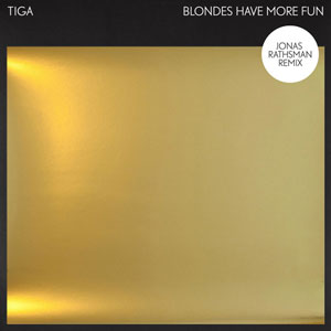 Blondes Have More Fun (Jonas Rathsman Remix)