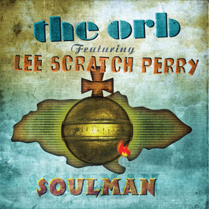 "Soulman (feat. Lee ""Scratch"" Perry)"
